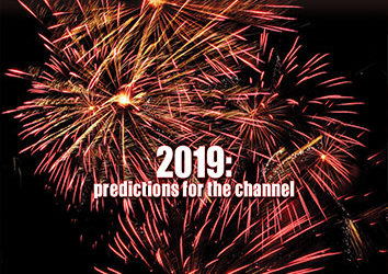 2019 Predictions for the Channel